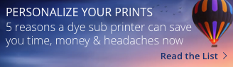 5 Reasons to Get a Dye Sub Printer